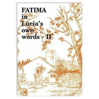 Fatima in Lucia's Own Words: Volume II