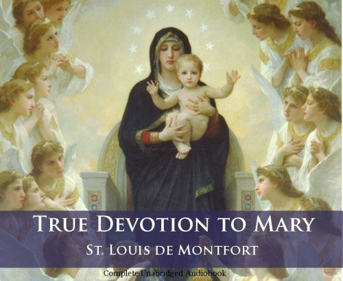 True Devotion to Mary - Audiobook