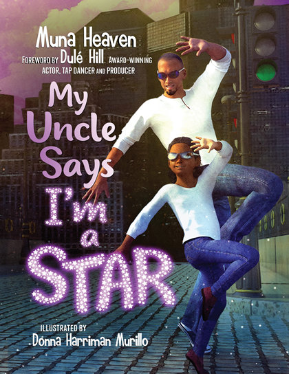 My Uncle Says I'm a Star