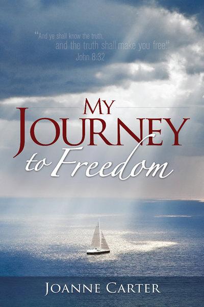 My Journey to Freedom