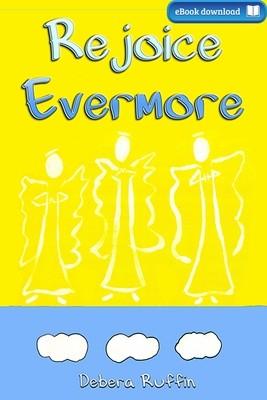 Rejoice Evermore (eBook)