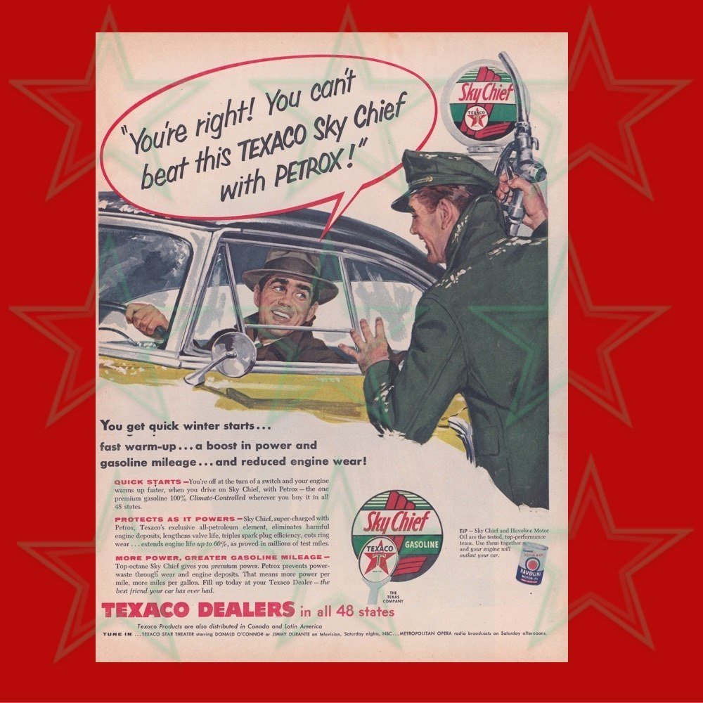 Texaco Sky Chief with Petrox Advertisement 1950's