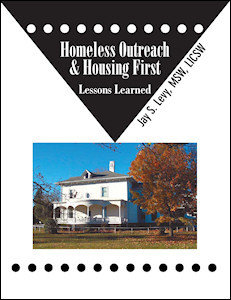 Homeless Outreach & Housing First: Lessons Learned