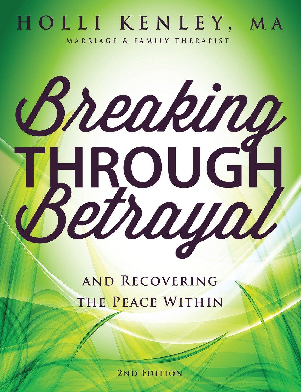 Breaking Through Betrayal, 2nd Ed.