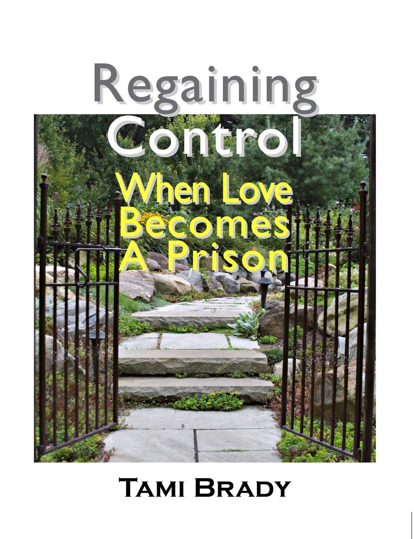 Regaining Control: When Love Becomes a Prison