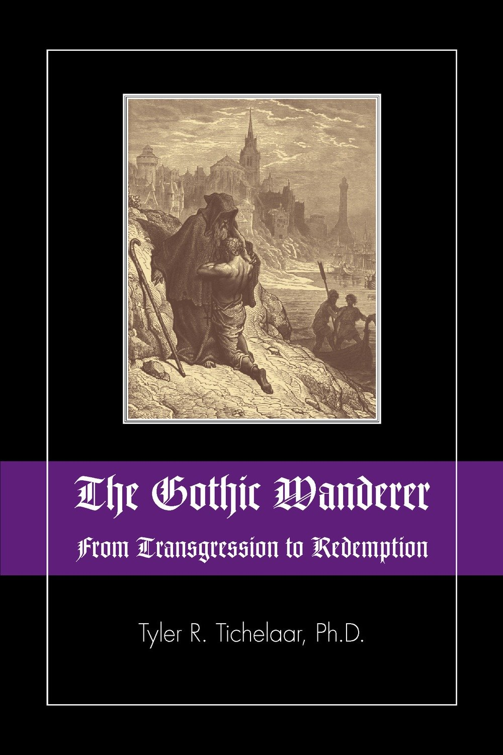 The Gothic Wanderer: From Transgression to Redemption; Gothic Literature from 1794 - present
