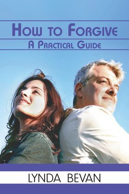 How to Forgive: A Practical Guide