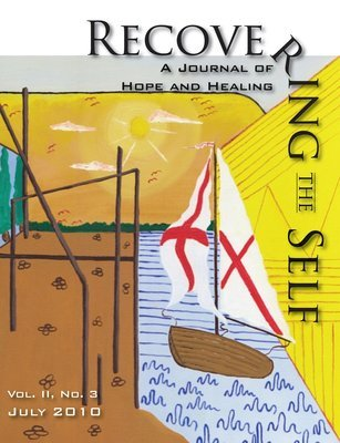 Recovering The Self: A Journal of Hope and Healing (Vol. II, No. 3)