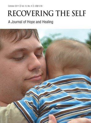 Recovering The Self: A Journal of Hope and Healing (Vol. III, No. 4) -- Focus on Parenting