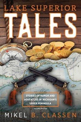 Lake Superior Tales, 2nd Edition