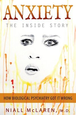 Anxiety - The Inside Story