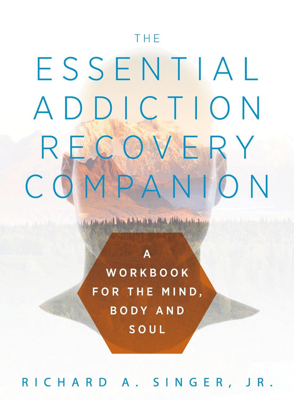 Essential Addiction Recovery Companion