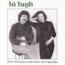 Lá Lugh Gerry O'Connor & Eithne Ní Uallacháin