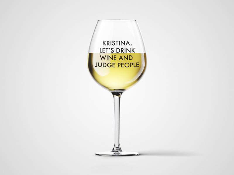 Čaša za vino Let's drink wine and judge people