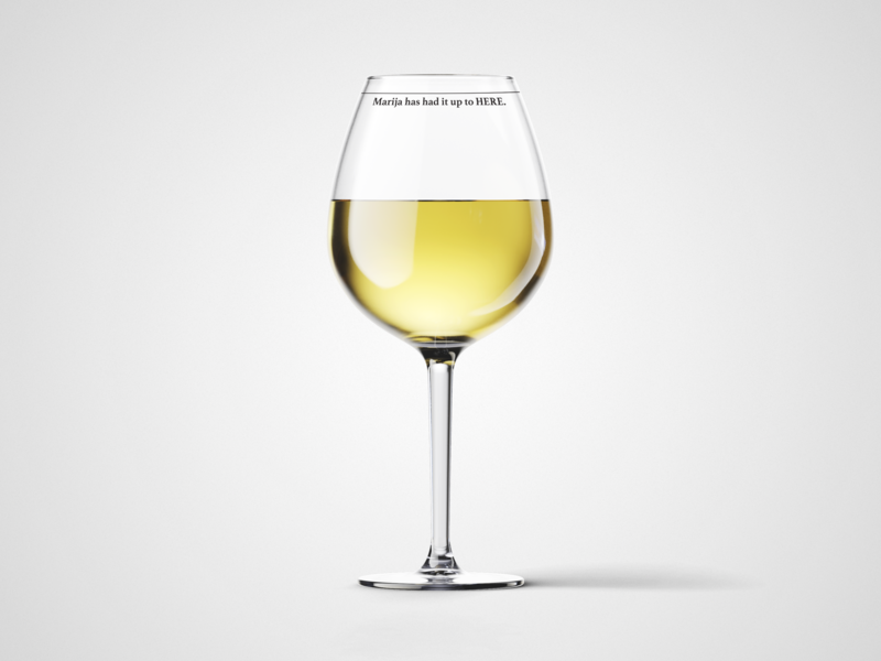 Čaša za vino I have had it