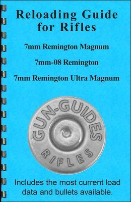 Reloading Guide Rifles - 7mm Magnum, 7mm-08, and 7mm RUM Gun-Guides®