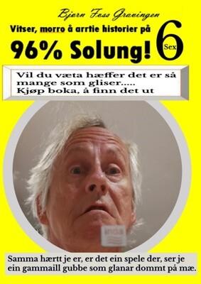 Vitser og morro på Solung 6