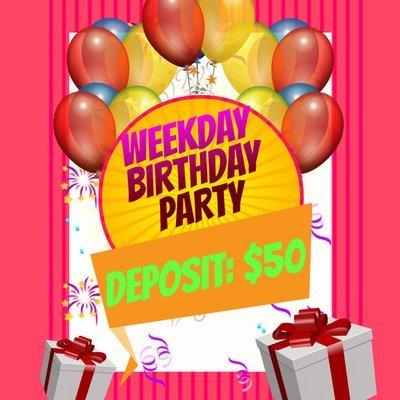 Weekday Party Deposit