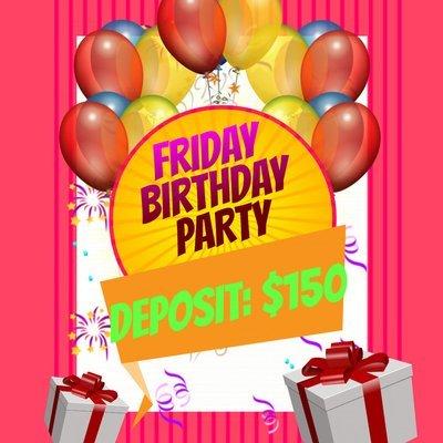 Friday Night Party Deposit