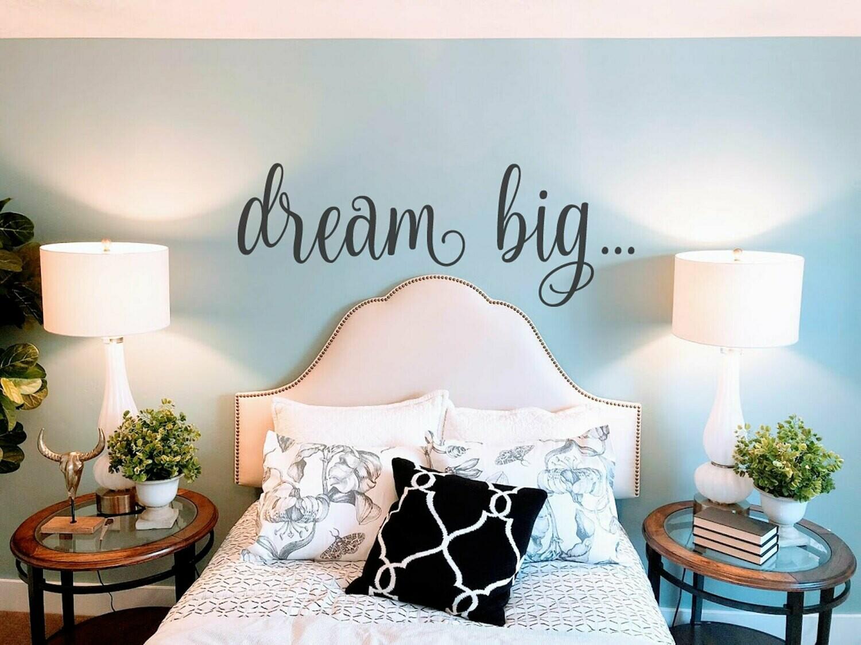Dream Big Wall Decal BC944