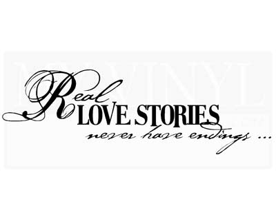 LO001 Real love stories never have endings...