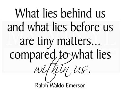 IN002 What lies behind us and what lies within us