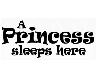 CT039 A Princess sleeps here