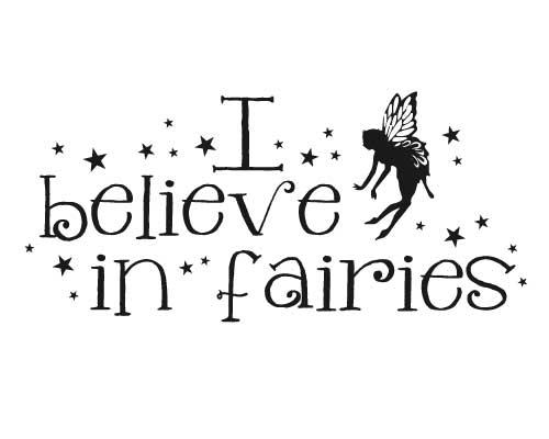 KW184 I believe in fairies