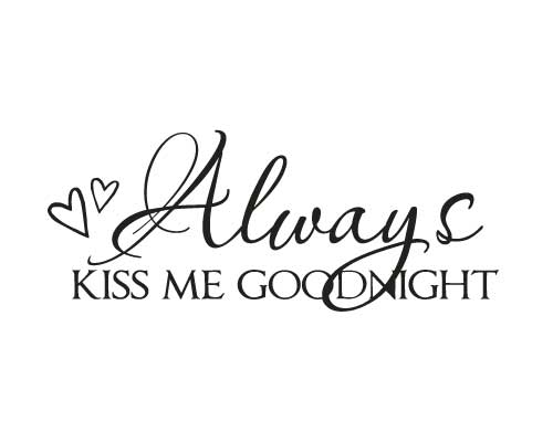 BC138 Always kiss me goodnight