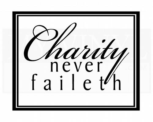 C009 Charity never faileth