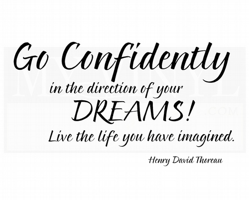 IN015 Go confidently in the direction of your dreams!