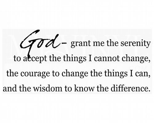 A002 God-grant me the serenity to accept the things I cannot change
