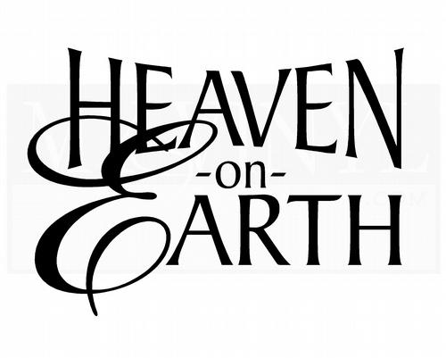 H017 Heaven on Earth