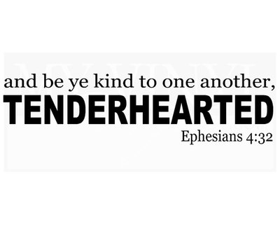 C007 and be ye kind to one another, tenderhearted