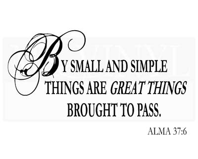 CL025 By small and simple things are great things brought to pass