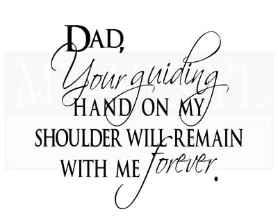 FA011 Dad, your guiding hand on my shoulder will remain with me