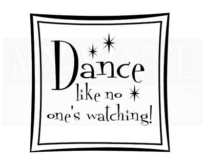 D004 Dance like no one's watching