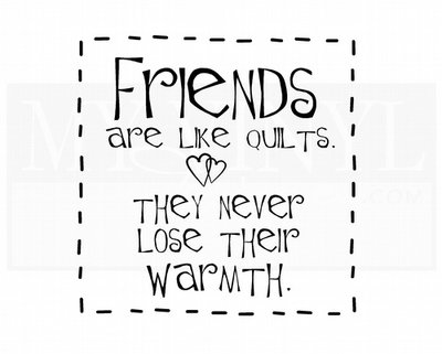 FR006 Friends are like quilts they never lose their warmth