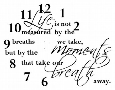 CL202 Life is not measured by the breaths we take decal vinyl clock sticker