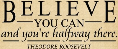 DOC111 Believe you can and you're already halfway there