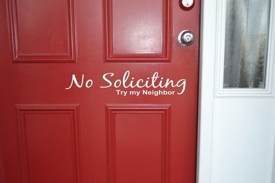 RC001 No Soliciting try my neighbor door sticker decal