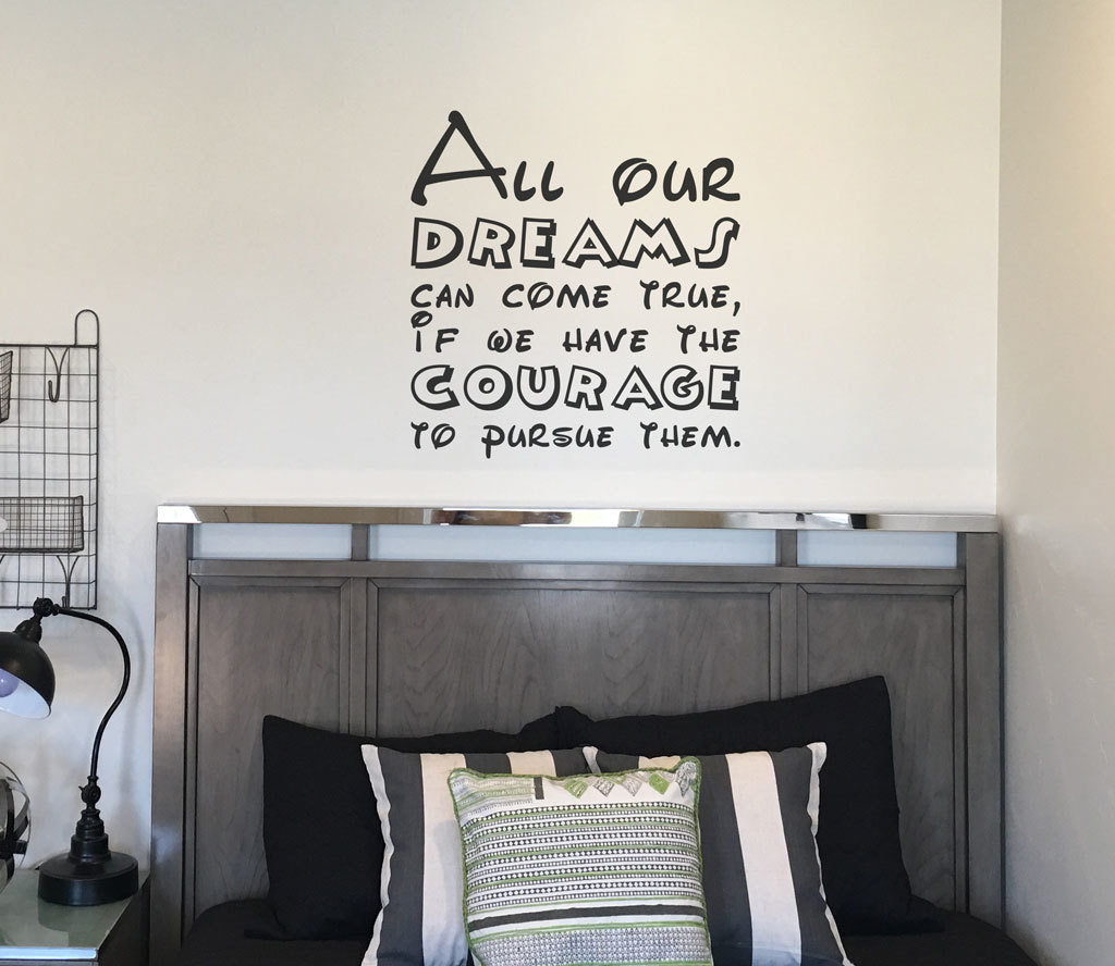 All our dreams can come true Disney decal wall sticker CT202