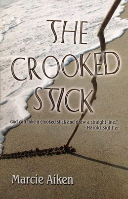 The Crooked Stick by Mrs. Marcie Aiken