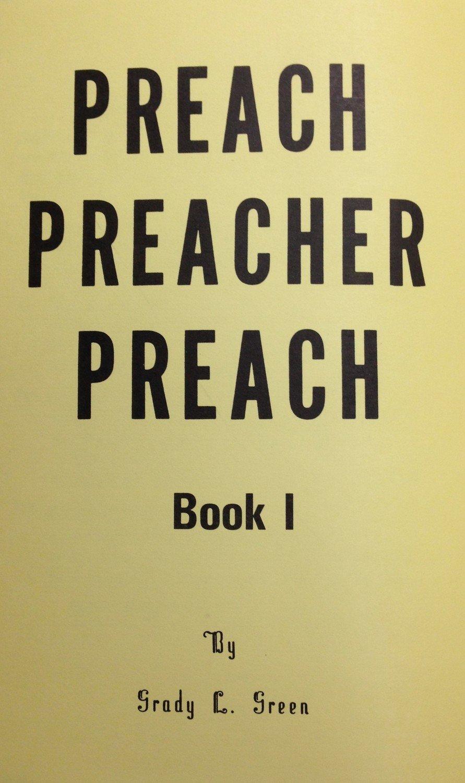 Preach Preacher Preach by Grady Green