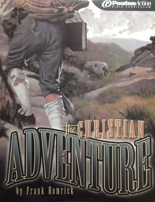 The Christian Adventure Positive Action Bible Curriculum Second Edition (Paperback)