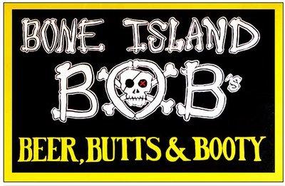 BONE ISLAND BOB'S * 6'' x 11''