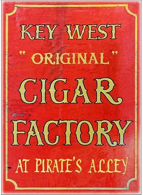 KEY WEST CIGAR FACTORY 2 * 7'' x 11''