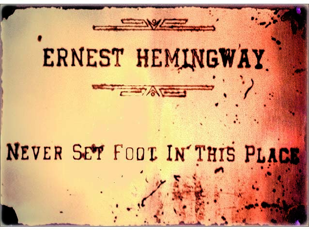 HEMINGWAY NEVER * 8'' x 9'' 10203