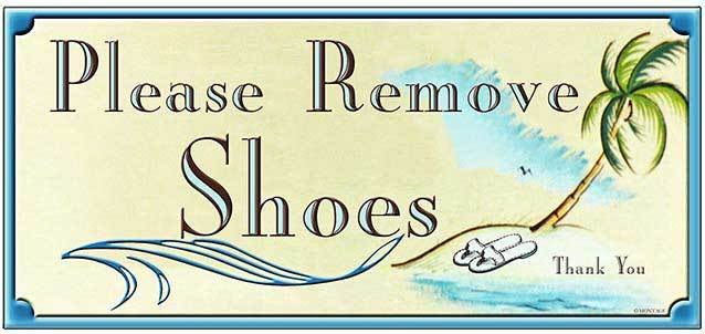 PLEASE REMOVE SHOES * 4'' x 11'' 10273