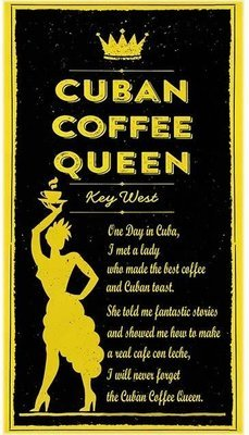 CUBAN COFFEE QUEEN * 5'' x 11''